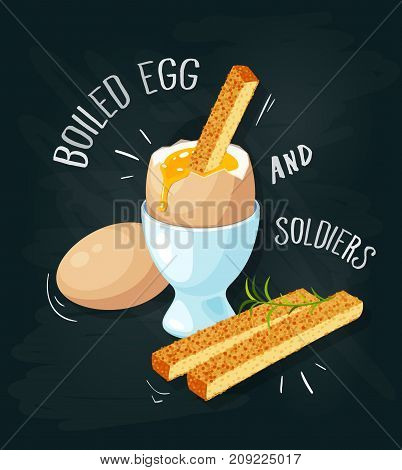 Breakfast poster. Toast soldiers with soft-boiled egg in eggshell in egg holder. Vector illustration cartoon flat icon on black chalkboard.