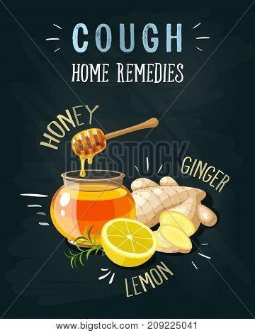 Cough home remedies. A glass pot full of honey honey dipper sliced ginger lemon. Vector illustration cartoon flat icon poster on black chalkboard.