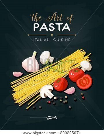 Italian cuisine banner. Pasta spaghetti mushrooms tomatoes garlic peppercorn. Vector illustration cartoon flat icon poster on black chalkboard.