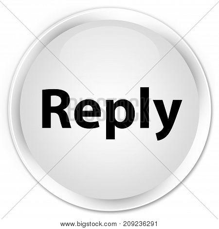 Reply Premium White Round Button