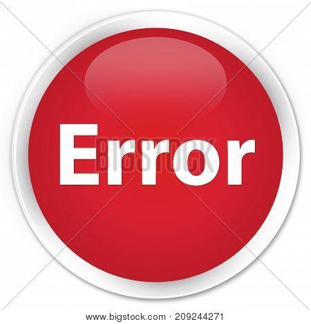 Error Premium Red Round Button