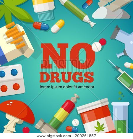 Poster with promotion of the health. Pharmaceutical pictures. No drugs and narcotic stop, danger and forbidden, marijuana ecstasy and illicit illustration