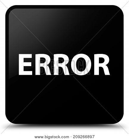 Error Black Square Button