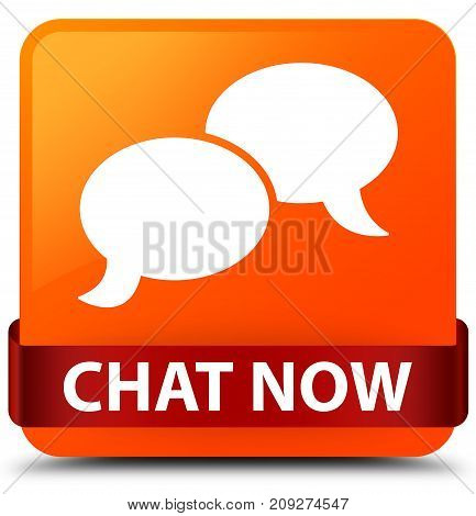 Chat Now Orange Square Button Red Ribbon In Middle