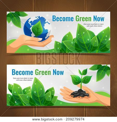 Two ecology horizontal banner set with become green now headlines and place for descriptions vector illustration