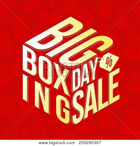 Big Boxing Day with Big Boxing Day sale and percent tag made to box gift on red gift box abstract vector design