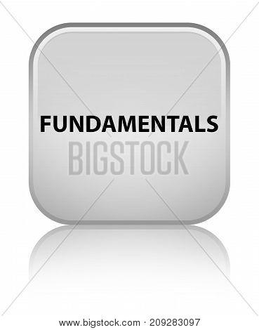 Fundamentals Special White Square Button