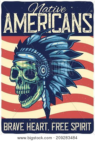 T-shirt or poster design with illustration of native american skull.