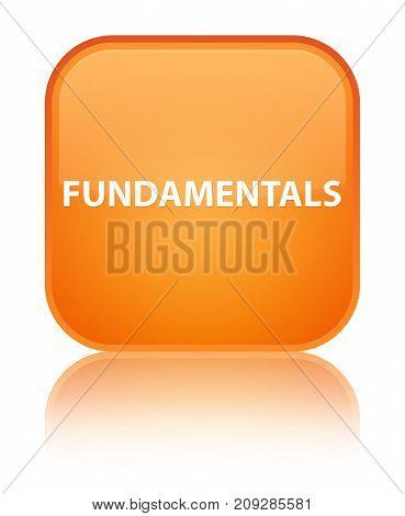 Fundamentals Special Orange Square Button