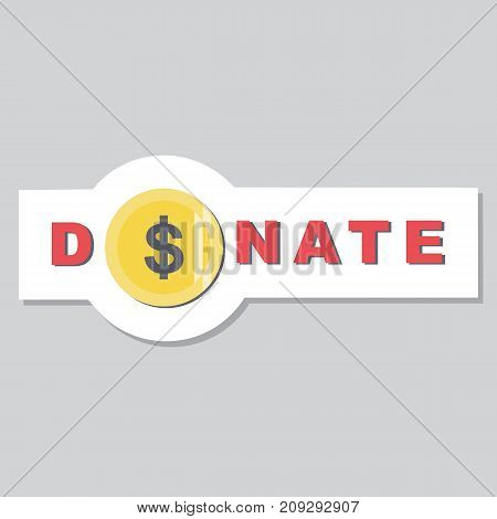 Donate button, sticker with gold dollar coin. Help gold and red icon donation. Gift charity. Isolated support design sign. Contribute, contribution, give money, giving symbol. Vector illustration
