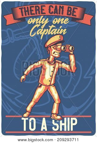 T-shirt or poster design with illustration of a ship captain.