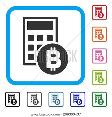 Bitcoin Calculator icon. Flat gray iconic symbol in a light blue rounded squared frame. Black, gray, green, blue, red, orange color additional versions of Bitcoin Calculator vector.