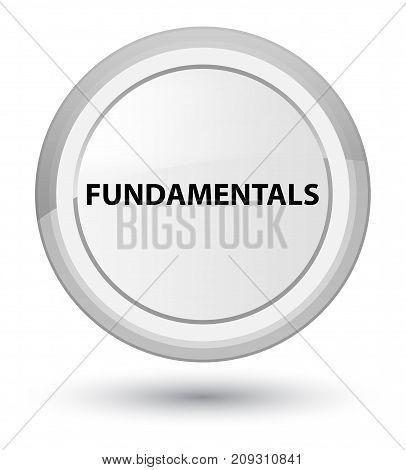 Fundamentals Prime White Round Button