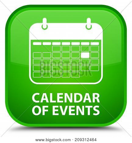 Calendar Of Events Special Green Square Button