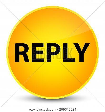 Reply Elegant Yellow Round Button