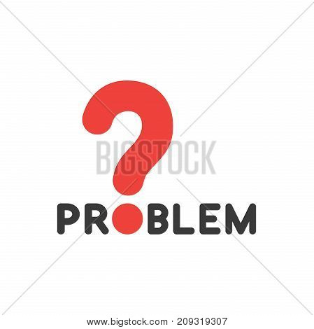 Flat design style vector illustration concept of black problem text with red question mark on white background.
