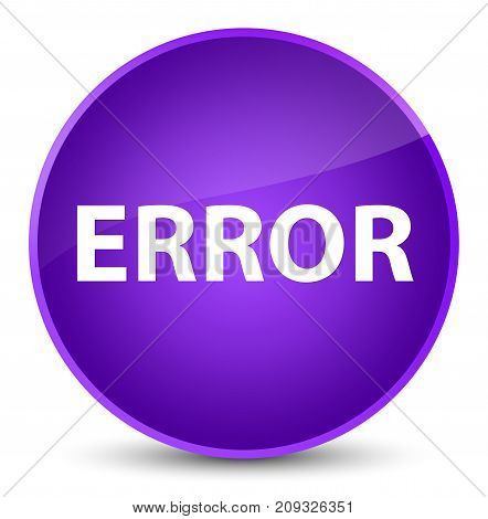 Error Elegant Purple Round Button