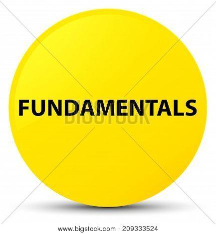 Fundamentals Yellow Round Button