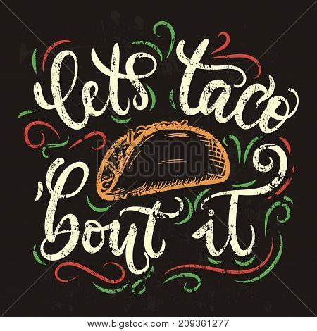 Tacos lettering poster with flourishes and doodles. Retro chalkboard illustration. Fast food design for Tacos. It's Taco Time. Vector illu