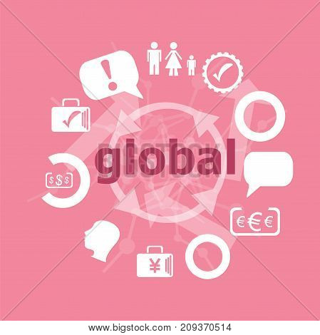 Text Global. Business Concept . Icons Set. Flat Pictogram. Sign And Symbols For Business, Finance, S
