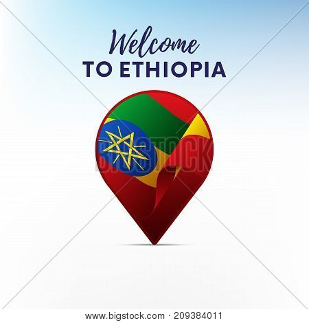 Flag of Ethiopia in shape of map pointer or marker. Welcome to Ethiopia. Vector illustration.
