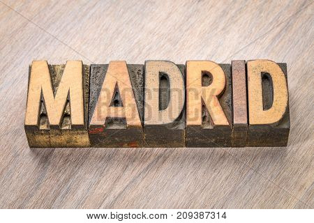 Madrid word abstract in vintage letterpress wood type