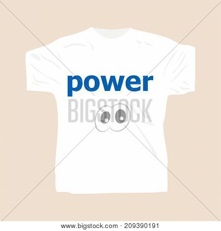 Text Power. Business Concept . Man Wearing White Blank T-shirt