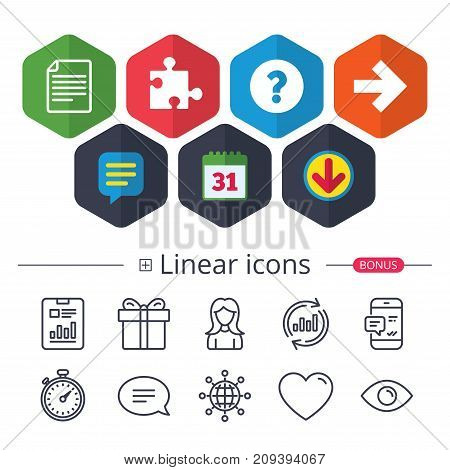 Calendar, Speech bubble and Download signs. Question mark and puzzle piece icons. Document file and next arrow sign symbols. Chat, Report graph line icons. More linear signs. Editable stroke. Vector