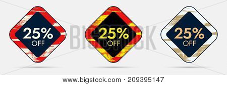25 percent Off Discount Sticker. 25 Off Sale and Discount Price Banner. Vector Frame with Grunge and Price Discount Offer