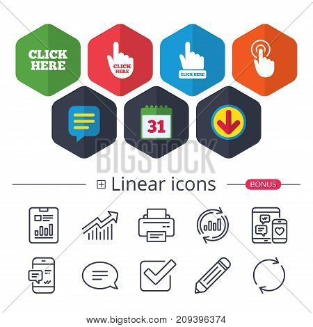 Calendar, Speech bubble and Download signs. Click here icons. Hand cursor signs. Press here symbols. Chat, Report graph line icons. More linear signs. Editable stroke. Vector