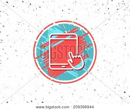 Grunge button with symbol. Tablet PC icon. Mobile Device with Hand cursor sign. Touchscreen gadget symbols. Random background. Vector