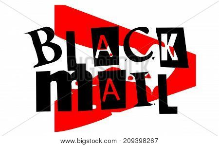Blackmail sticker. Authentic design graphic stamp. Original series