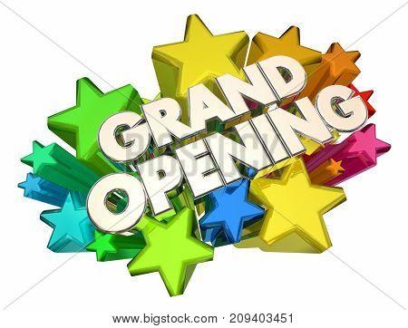 Grand Opening Stars New Open Date Advertising 3d Illustration