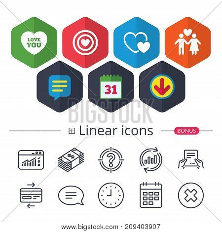 Calendar, Speech bubble and Download signs. Valentine day love icons. Target aim with heart symbol. Couple lovers sign. Chat, Report graph line icons. More linear signs. Editable stroke. Vector