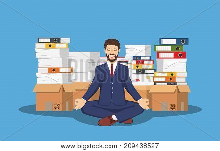 Business man meditating in lotus pose and pile of paperwork, paper document. Bureaucracy. Worker multitasking. Character doing yoga, get calm at workplace. Relax, meditation. Vector illustration