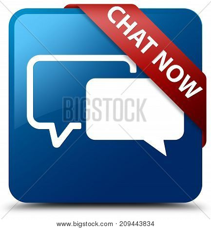 Chat Now Blue Square Button Red Ribbon In Corner