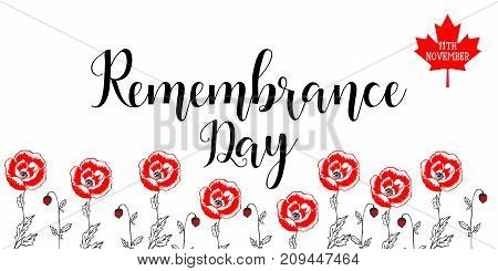 Poster or banner of Remembrance Day of Canada with poppy flowers background. November 11.