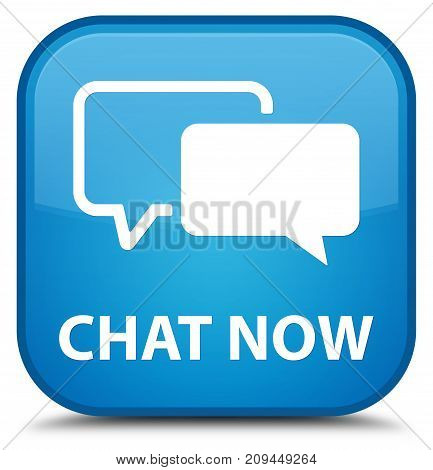 Chat Now Special Cyan Blue Square Button