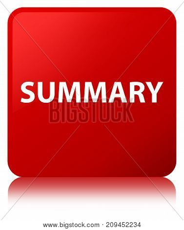 Summary Red Square Button