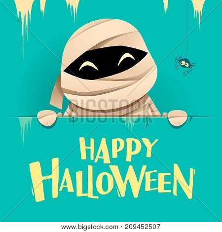 Happy Halloween. Mummy with big signboard. Retro vintage. Turquoise background.