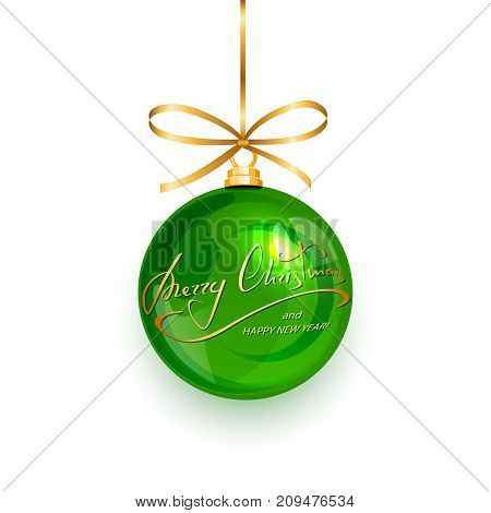 Green Christmas ball with golden lettering Merry Christmas and Happy New Year isolated on white background, illustration.
