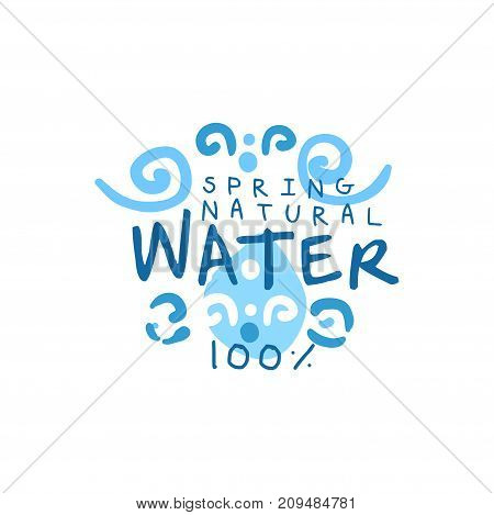 Hand drawn signs of pure water for logo or badge with text. 100 percent natural. Abstract blue waves. Kids drawing style, ecology theme. Vector natural aqua label for mineral water isolated on white.