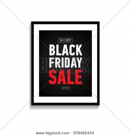 Black friday sale poster in frame on white wall. Trendy banner isolated on white background. Online shopping.