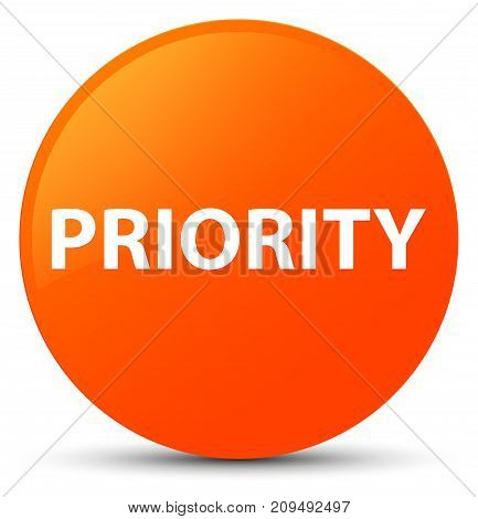 Priority Orange Round Button