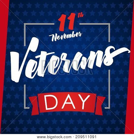 Veterans day greeting card blue stars.Veterans day greeting card with typographic design 11 november and text. Vector illusration