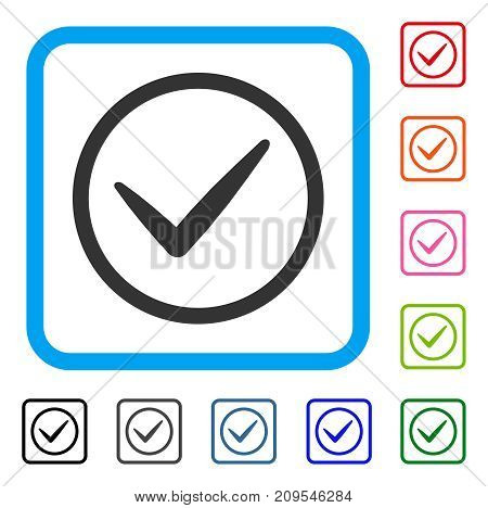 Ok Tick icon. Flat grey iconic symbol inside a light blue rounded squared frame. Black, gray, green, blue, red, orange color versions of Ok Tick vector. Designed for web and software user interface.