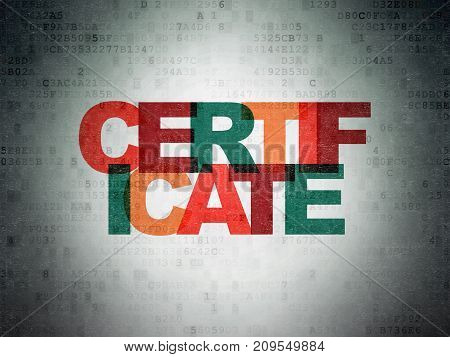 Law concept: Painted multicolor text Certificate on Digital Data Paper background