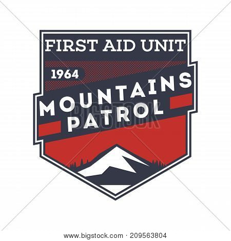 Mountains patrol, first aid unit isolated label. Search and rescue badge, adventure outdoor emblem, expedition help vintage vector illustration