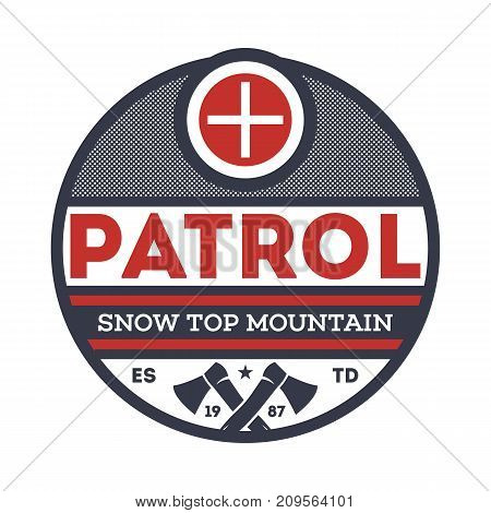 Snow top mountain patrol isolated vintage label. Nature tourism badge, adventure outdoor emblem, expedition help vintage vector illustration