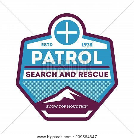 Patrol, search and rescue isolated label. Nature tourism badge, adventure outdoor emblem, expedition help vintage vector illustration